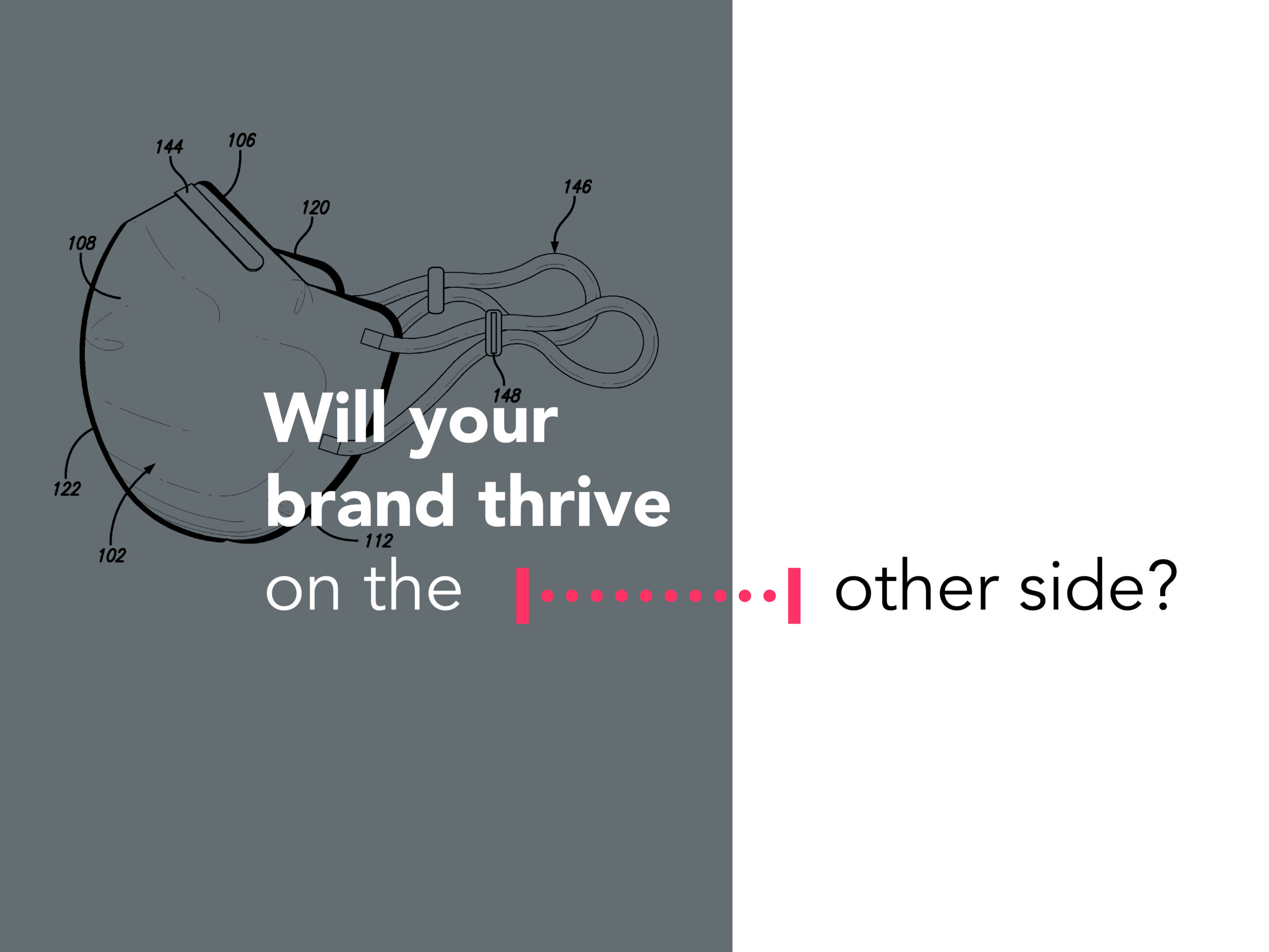 Will Your Brand Thrive on the Other Side?