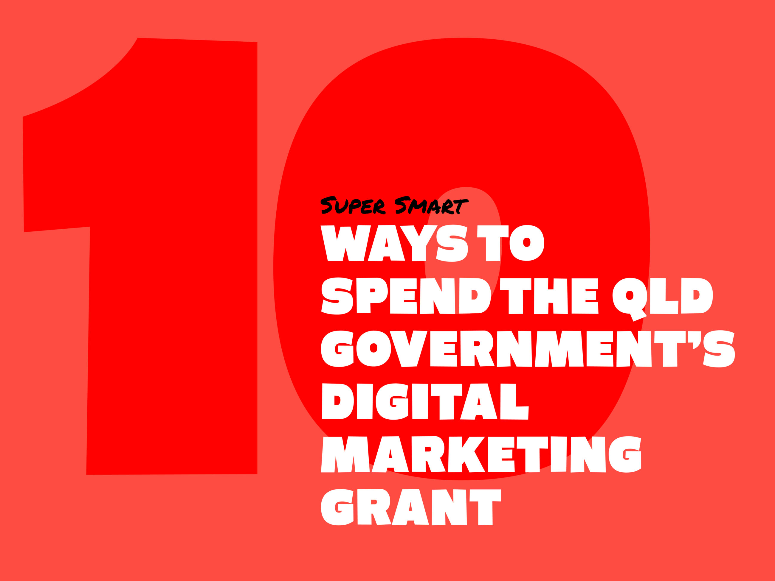 10 Ways to Spend the QLD Government's Digital Marketing Grant