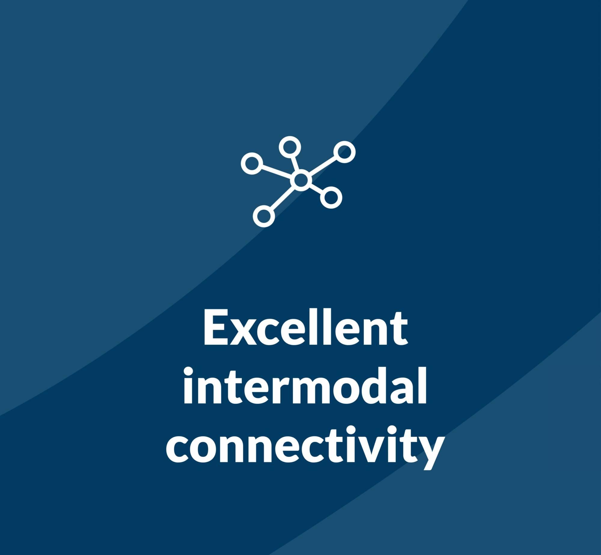 Excellent intermodal connectivity